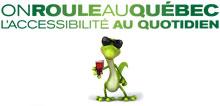 On roule au Québec - L'accessibilité au quotidien
